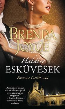 Joyce Brenda - Halálos esküvések