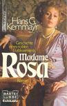 KERNMAYR, HANS G, - Madame Rosa [antikvár]