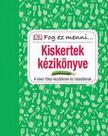 . - KISKERTEK K�ZIK�NYVE