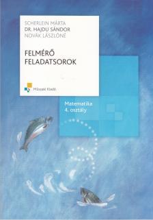 - MK-4182-1 FELMÉRŐ FELADATSOROK MATEMATIKA 4.
