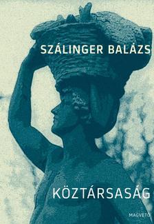 Sz�linger Bal�zs - K�zt�rsas�g
