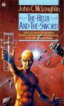 McLOUGHLIN, JOHN C. - The Helix and the Sword [antikv�r]