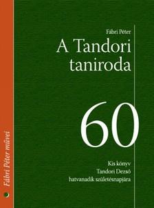 F�bri P�ter - A Tandori taniroda [eK�nyv: epub, mobi]