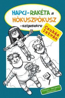 CSUK�S ISTV�N - Hapci-rak�ta a H�kuszp�kusz-szigetekre - KEM�NY BOR�T�S