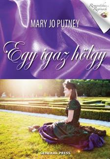 Mary Jo Putney - Egy igaz hölgy #