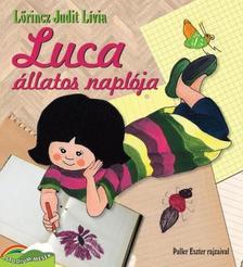 LŐRINCZ JUDIT LÍVIA - LUCA ÁLLATOS NAPLÓJA
