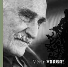 Feledy Bal�zs - Viv�t Varga! Varga Imre 90 �ves