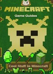Guides Game Ultimate Game - Cool Stuff in Minecraft Guide FULL [eKönyv: epub,  mobi]