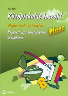 Tiszai �rp�d - K�Z�PISKOL�S LESZEK! PLUSZ - MAGYAR NYELV �S IROD. N�GYOSZT�LYOS K�Z�PISK.