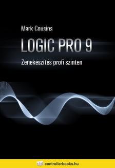 BENNETT, STEPHEN - Logic Pro 9 - Zenekészítés profi szinten CD melléklettel