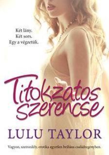 Lulu Taylor - Titokzatos szerencse #