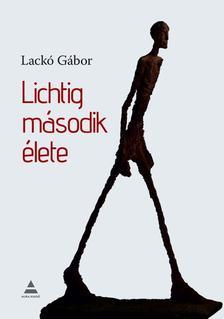 Lack� G�bor - Lichtig m�sodik �lete