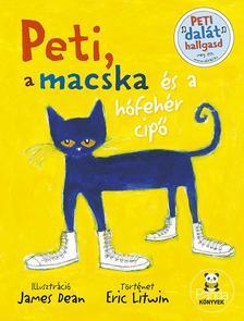 Eric Litwin - Peti, a macska és a hófehér cipő