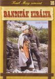 SIODMAK, ROBERT - BANDITÁK KIRÁLYA - KARL MAY SOROZAT 15. [DVD]