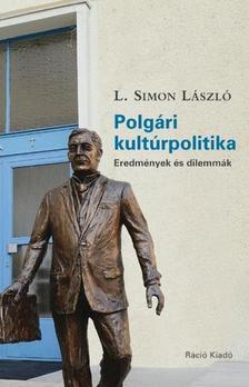 L. Simon László - Polgári kultúrpolitika.