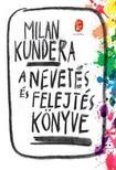 Milan Kundera - A nevet�s �s felejt�s k�nyve