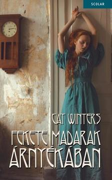 Cat Winters - Fekete madarak �rny�k�ban