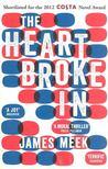 MEEK, JAMES - The Heart Broke In [antikvár]