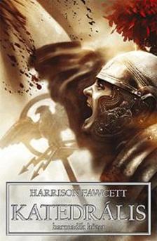 Harrison Fawcett - Katedrális III.