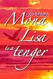 Dr. M�ri�s Antal - Mona Lisa �s a tenger