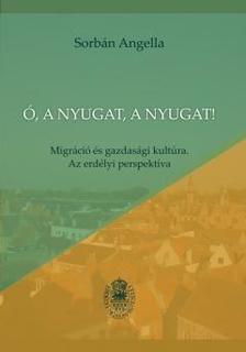 Sorb�n Angella - �, a Nyugat, a Nyugat!