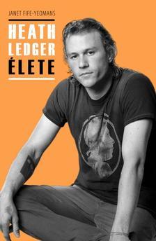 Janet Fife-Yeomans - Heath Ledger élete #