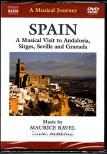 RAVEL. ALB�NIZ - A MUSICAL VISIT TO ANDALUSIA,  SITGES,  SEVILLE AND GRANADA - SPAIN DVD
