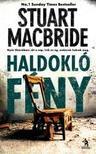 Stuart Macbride - Haldokl� f�ny