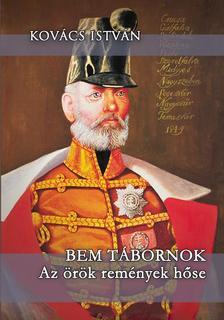Kovács István - Bem tábornok