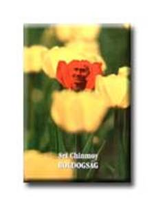 Sri Chinmoy - Boldogs�g