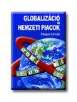 Magas Istv�n - Globaliz�ci� �s nemzeti piacok