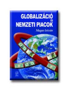 Magas István - Globalizáció és nemzeti piacok