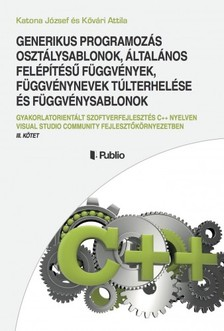 Attila Katona J�zsef �s K�v�ri - GENERIKUS PROGRAMOZ�S [eK�nyv: epub, mobi]