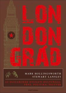 Mark Hollingsworth, Stewart Lansley - Londongrád