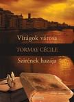 TORMAY C�CILE - Vir�gok v�rosa,  Szir�nek haz�ja [eK�nyv: epub,  mobi]