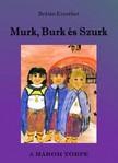 BR�T�N ERZS�BET - Murk, Burk �s Szurk [eK�nyv: pdf, epub, mobi]