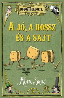 Alan Snow - Doboztrollok 3. -  A jó, a rossz és a sajt #