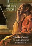 Csillag Tibor - Shakespeare �s m�s alkalmi �tit�rsaim