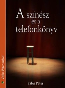 Fábri Péter - A színész és a telefonkönyv [eKönyv: epub, mobi]