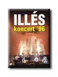 Illés - ILLÉS KONCERT '96  DVD