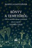Daniela Kapit��ov� - K�nyv a temet�r�l