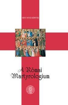 - A Római Martyrologium
