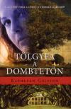 Kathleen Grissom - T�lgyfa a dombtet�n