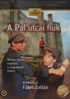 FÁBRI ZOLTÁN - PÁL UTCAI FIÚK  (DIGITÁLISAN FELÚJÍTOTT)