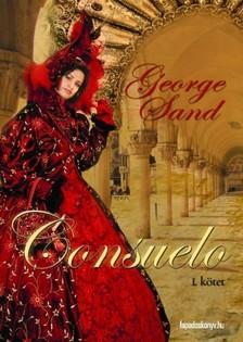 SAND GEORGE - Consuelo I. Rész [eKönyv: epub, mobi]