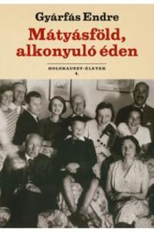 Gy�rf�s Endre - M�ty�sf�ld, alkonyul� �den