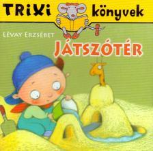 L�vay Erzs�bet - TRIXI K�NYVEK - J�TSZ�T�R