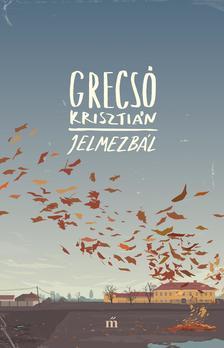 GRECS� KRISZTI�N - Jelmezb�l ***