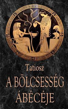 TATIOSZ - A B�LCSESS�G �B�C�JE