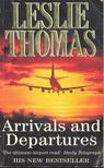 Thomas, Leslie - Arrivals and Departures [antikv�r]